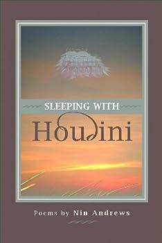 sleeping with houdini (american poets continuum series) - nin andrews