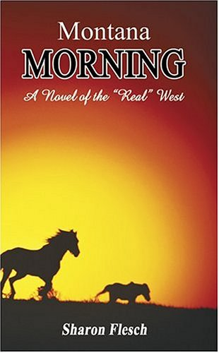Montana Morning: A Novel of the