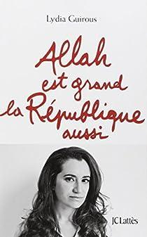 Allah est grand, la République aussi par Guirous
