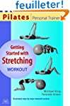 Getting Started With Stretching Worko...