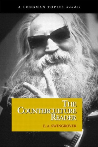 Counterculture Reader, The (A Longman Topics Reader)