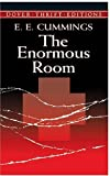 The Enormous Room (Dover Thrift Editions) (0486421201) by E.E. Cummings