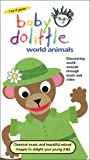 Baby Dolittle - World Animals [VHS]