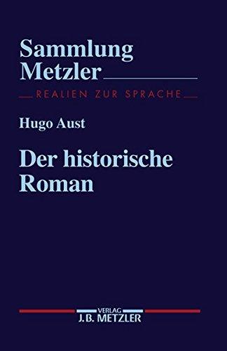 Der historische Roman (Sammlung Metzler) (German Edition)