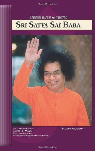 Masoud Kheirabadi - Sri Satya Sai Baba (Spiritual Leaders and Thinkers)