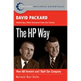 The HP Way: How Bill Hewlett and I Built Our Company (Collins Business Essentials) ~ David Packard