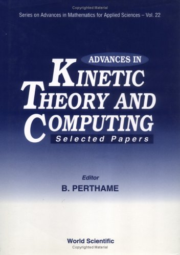 Advances in Kinetic Theory and Computing: Selected Papers