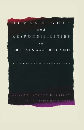 Human Rights and Responsibilities in Britain and Ireland: A Christian Perspective