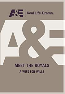 Meet The Royals: A Wife For Wills [DVD] [Region 1] [US Import] [NTSC]