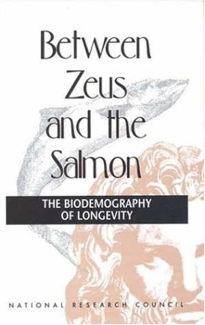Between Zeus and the Salmon: The Biodemography of Longevity