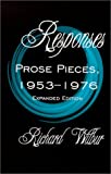 Responses: Prose Pieces, 1953-1976 (1885266820) by Wilbur, Richard