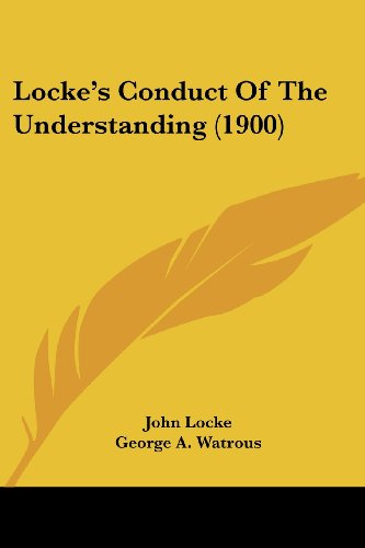 Locke's Conduct of the Understanding (1900)