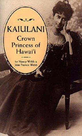kaiulani-crown-princess-of-hawaii-by-nancy-webb-1998-06-01