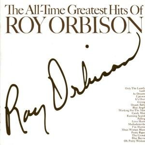 Roy Orbison - All Time Greatest Hits - Zortam Music