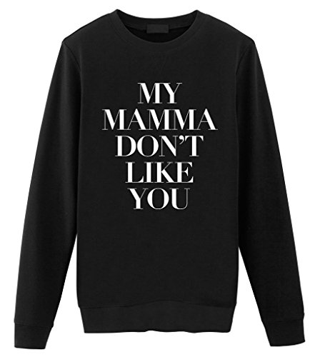 Fellow Amici - Justin Bieber mamma Don' t Like You Unisex Sweater Black Large