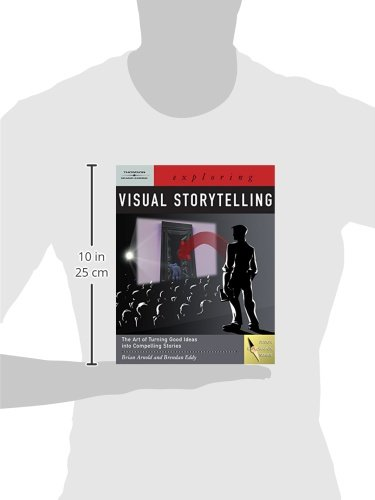 Exploring Visual Storytelling (Book Only) (Design Exploration Series)