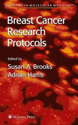Breast Cancer Research Protocols (Methods In Molecular Medicine)