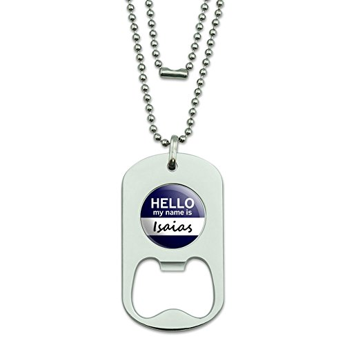 isaias-hello-my-name-is-dog-tag-flaschenoffner