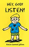 img - for Hey, God! Listen! book / textbook / text book