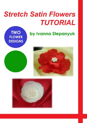 Stretch Satin Flowers Tutorial - How To Make Satin Fabric Flowers