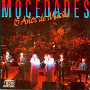 Mocedades - 15 Anos De Musica - Zortam Music