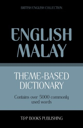Theme-based dictionary British English-Malay - 5000 words