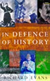In Defence of History (1862070687) by RICHARD J. EVANS