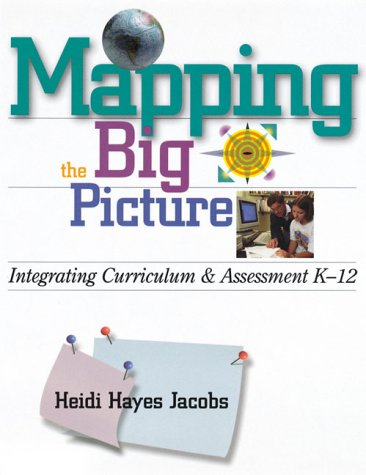 Mapping the Big Picture: Integrating Curriculum and...