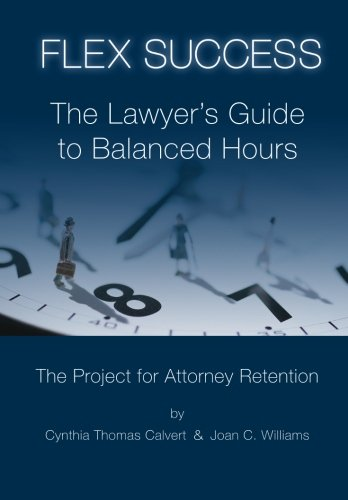 Image for publication on Flex Success: The Lawyer's Guide to Balanced Hours