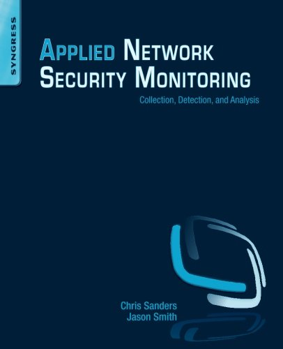 Applied Network Security Monitoring: Collection, Detection, and Analysis PDF