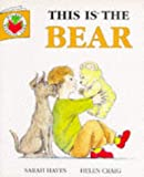 This is the Bear (Big Books Series)