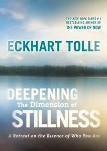 Deepening the Dimension of Stillness