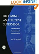 Becoming an Effective Supervisor: A Workbook for Counselors and Psychotherapists