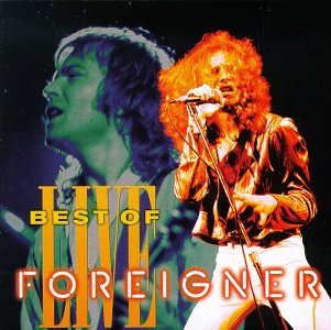 Foreigner - The Best of Foreigner Live - Zortam Music