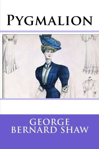 George Bernard Shaw And Pygmalion Research Essay