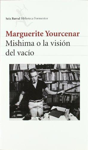 MISHIMA O LA VISION DEL VACIO