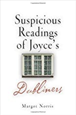 Suspicious Readings of Joyce's Dubliners