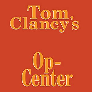 Tom Clancy's Op-Center Audiobook