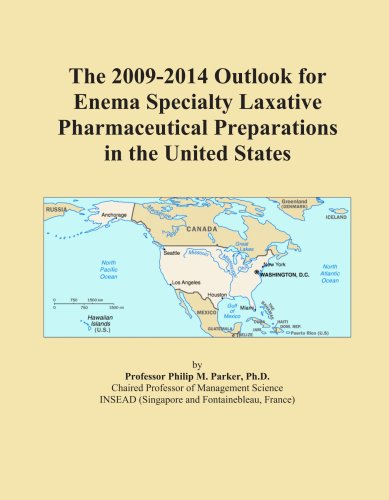 The 2009-2014 Outlook for Enema Specialty Laxative Pharmaceutical Preparations in the United States