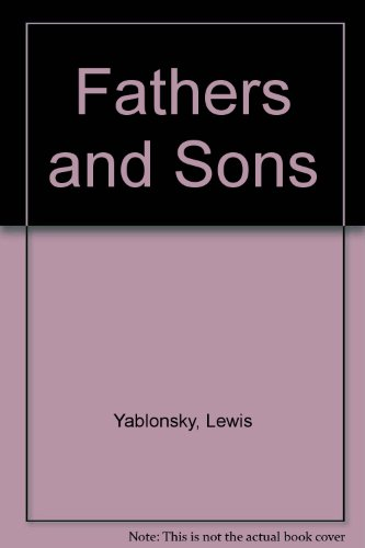 Fathers and Sons, Yablonsky, Lewis
