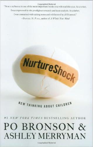 NurtureShock: New Thinking About Children written by Po Bronson