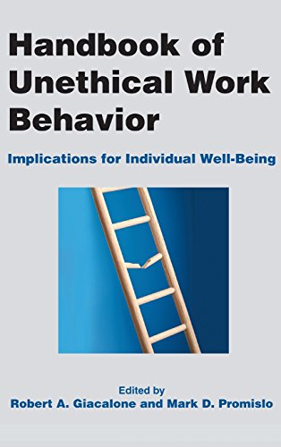 Handbook of Unethical Work Behavior: Implications for Individual Well-Being