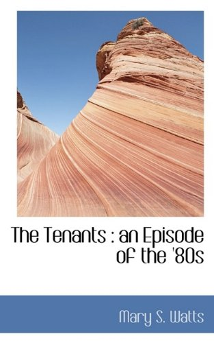 The Tenants: An Episode of the '80s