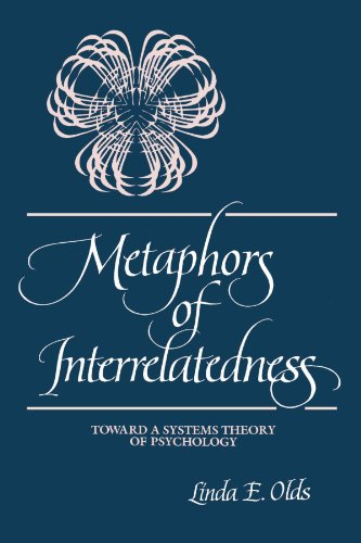 Image for Metaphors of Interrelatedness: Toward a Systems Theory of Psychology (SUNY series, Alternatives in Psychology)