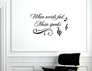 When words fail, music speaks - Vinyl wall decals quotes sayings words