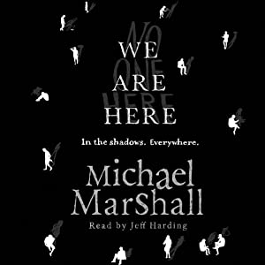 We Are Here | [Michael Marshall]
