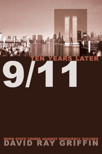 9/11 Ten Years Later: When State Crimes Against Democracy...