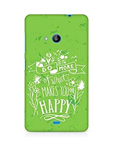 AMEZ do more of what makes you happy Back Cover For Microsoft Lumia 535