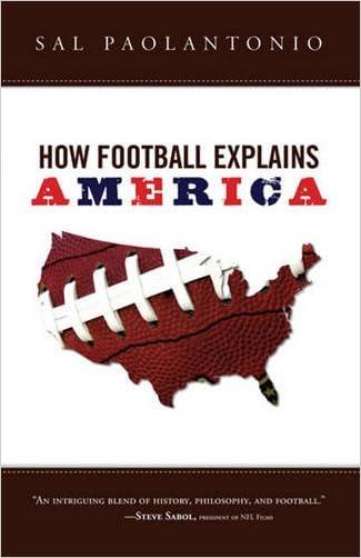 How Football Explains America written by Sal Paolantonio