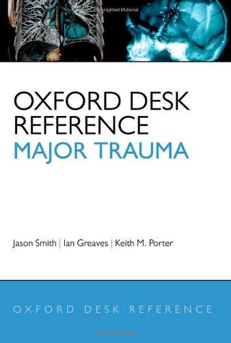 Oxford Desk Reference - Major Trauma